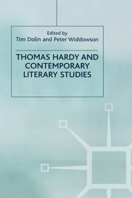 [Thomas Hardy and Contemporary Literary Studies] (By: Tim Dolin) [published: June, 2004]