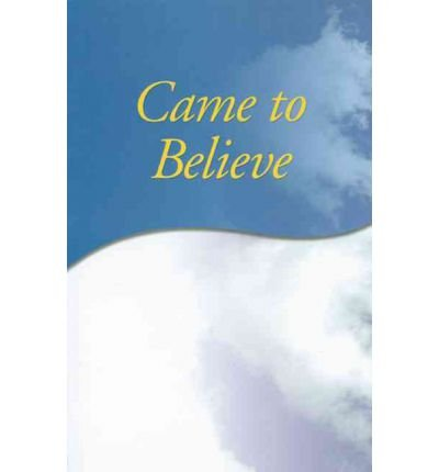 (Came to Believe) By Aa Services (Author) Paperback on (Mar , 2002)