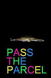 Pass the Parcel (Parlour Games Book 1)