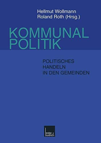 Kommunalpolitik: Politisches Handeln in den Gemeinden