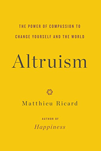 altruism-the-power-of-compassion-to-change-yourself-and-the-world-english-edition
