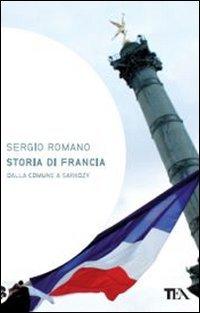 Storia di Francia. Dalla Comune a Sarkozy