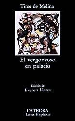 El Vergonzoso En Palacio: El Vergonzoso En Palacio (Letras Hispanicas)