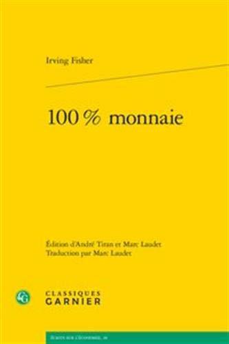 100 % monnaie par Irving Fisher