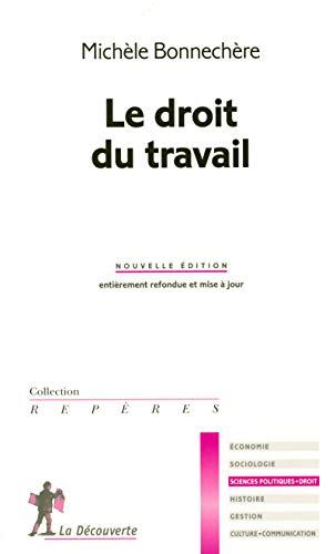 Le droit du travail par Michèle BONNECHÈRE