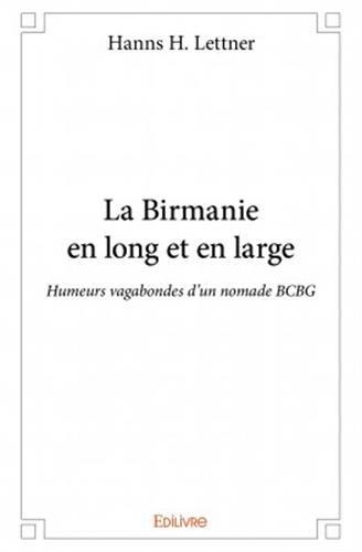 la-birmanie-en-long-et-en-large-humeurs-vagabondes-dun-nomade-bcbg