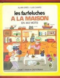 Les Farfeluches à la maison, en 462 mot...