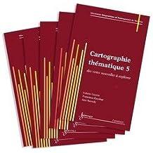 Cartographie thématique : 5 volumes