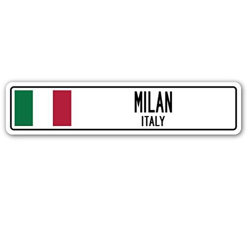 SignMission Mailand, Italien Straßenschild Italienische Flagge City Country Road Wand Geschenk