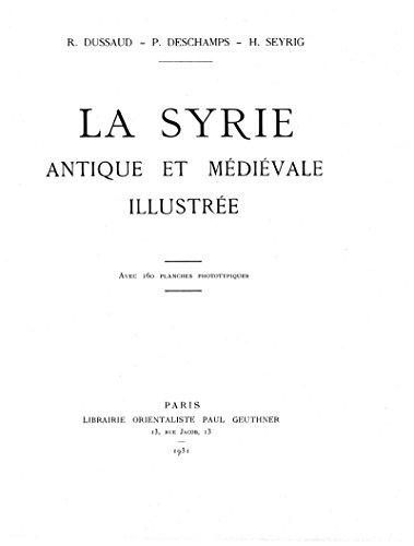 La Syrie antique et médiévale illustrée