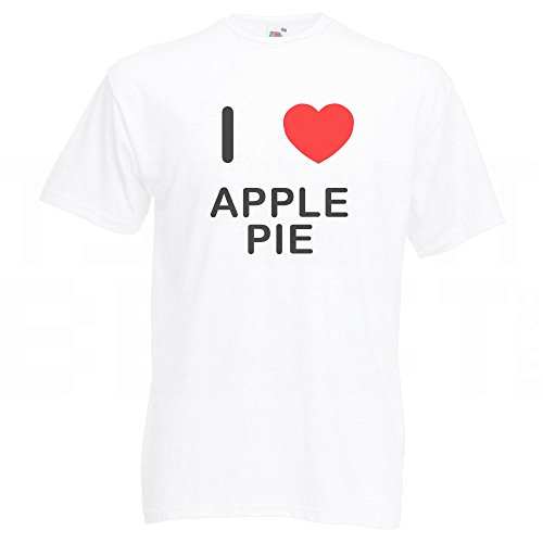 I Love Apple Pie - T-Shirt Weiß