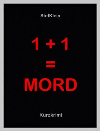 1 + 1 = MORD -  Kurzkrimi