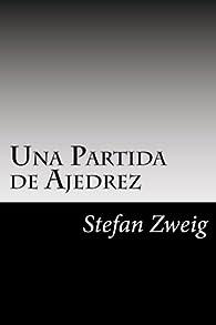 Una Partida de Ajedrez par Stefan Zweig