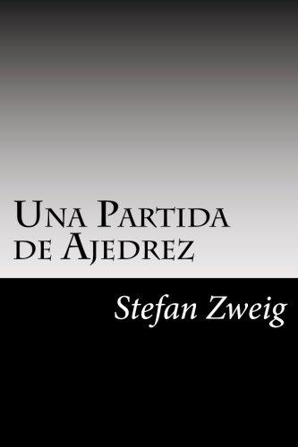 Una Partida de Ajedrez por Stefan Zweig