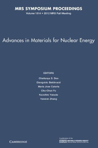 Advances in Materials for Nuclear Energy: Volume 1514 (MRS Proceedings)