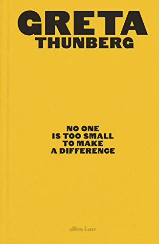 No One Is Too Small to Make a Difference: Illustrated Edition ...