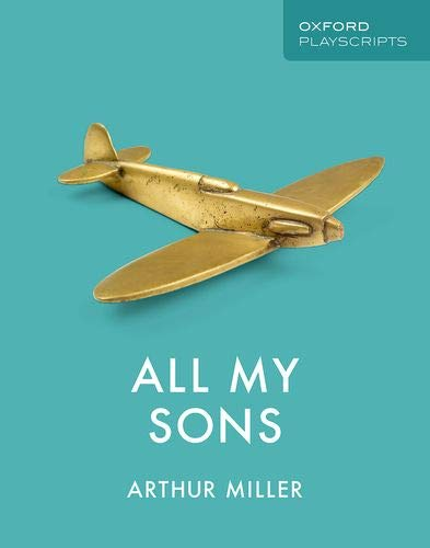 Oxford Playscripts: All My Sons
