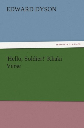 'Hello, Soldier!' Khaki Verse (TREDITION CLASSICS) (English Edition) -