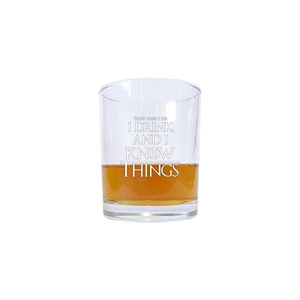 Vaso de whisky alto inspirado en Juego de tronos con la leyenda «Bebo y sé cosas» 1