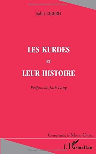 Kurdes et leur histoire (les)