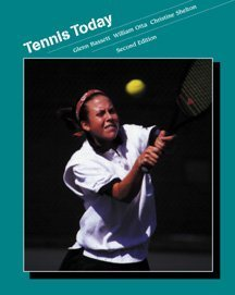 Tennis Today (Wadsworth Physical Education Series)