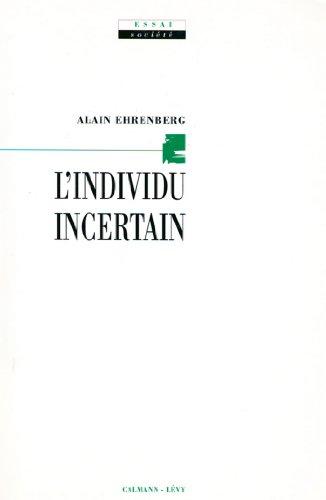 L'Individu incertain (Sciences Humaines et Essais)