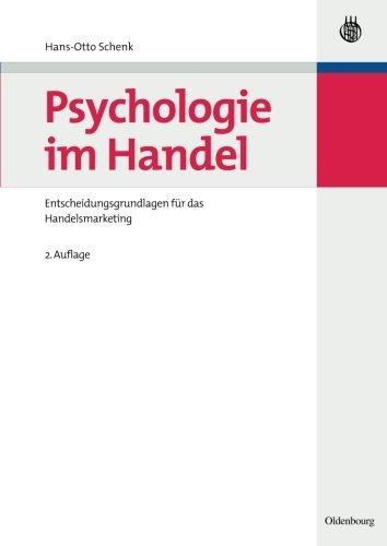 Psychologie im Handel: Entscheidungsgrundlagen f????r das Handelsmarketing (German Edition) by Hans-Otto Schenk (2007-10-08)