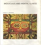 Molecules and Mental Illness