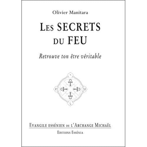 Les secrets du feu - Evangile essénien T33