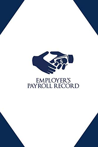 Employer's Payroll Record: Daily...