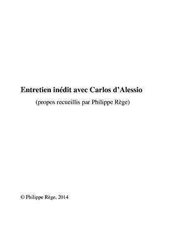Entretien inédit avec Carlos d'Ales...