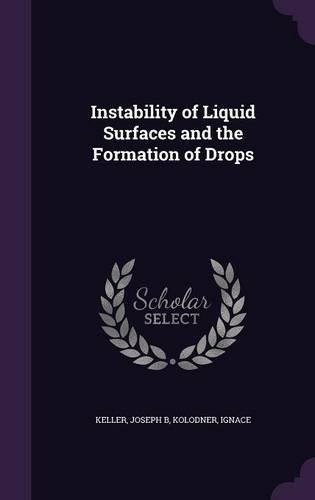 Instability of Liquid Surfaces and the Formation of Drops