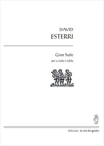 Gran suite: per a viola i cobla (Catalan Edition) por David Esterri i Carrasquer