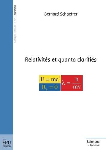 Relativits et quanta clarifis