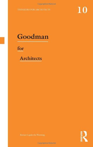 Goodman for Architects (Thinkers for Architects)
