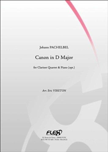 PARTITION CLASSIQUE - Canon en Ré Majeur - J. PACHELBEL - Quatuor de Clarinettes et Piano