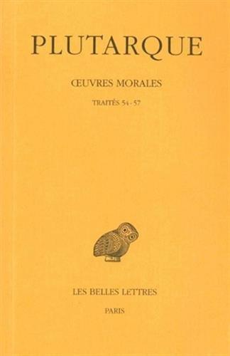 Œuvres morales. Tome XII, 1re partie : Traités 54-57: Il ne faut pas s'endetter - Vies des dix orateurs - Comparaison d'Aristophane et de Ménandre - De la malignité d'Hérodote