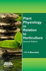 Plant Physiology in Relation to Horticulture, 2nd Ed. [Hardcover] [Jan 01, 2014] Bleasdale, J.K.A. par J.K.A. Bleasdale