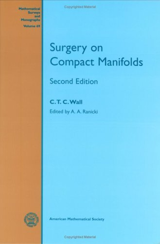 Surgery on Compact Manifolds (Mathematical Surveys and Monographs) by C.T.C. Wall (1999-03-30)