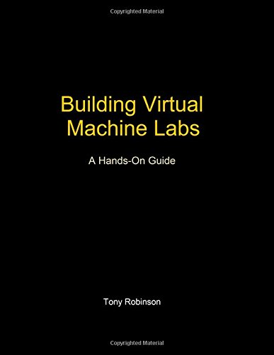 building-virtual-machine-labs-a-hands-on-guide
