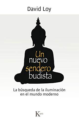 Un Nuevo Sendero Budista (Sabiduría perenne)