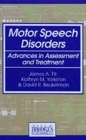 Motor Speech Disorders: Advances in Assessment and Treatment by James A., Ph.D. Till (1994-01-24)