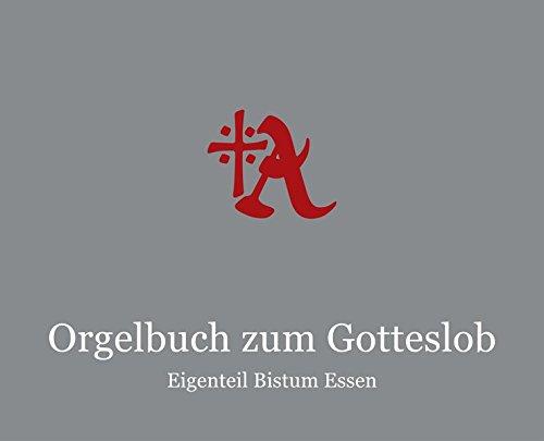 Orgelbuch zum Gotteslob - Eigenteil Bistum Essen