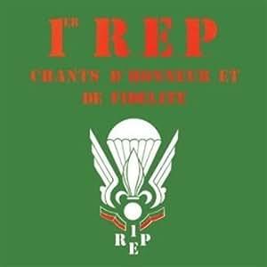 1er R.E.P. : Chants d'honneur et de fidélité - Musique Militaire