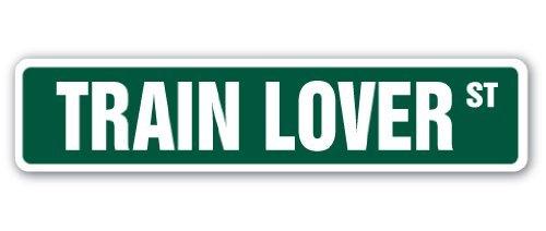 SignMission Train Lover Straßenschild Modell Railroad Rail Road Leiter Lover Geschenk, Plastik, M