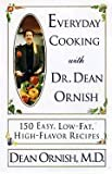 Telecharger Livres Everyday Cooking with Dr Dean Ornish 150 Easy Low Fat High Flavor Recipes (PDF,EPUB,MOBI) gratuits en Francaise