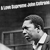 John Coltrane - A Love Supreme - Vinyl Schallplatte - 180g - Impulse!
