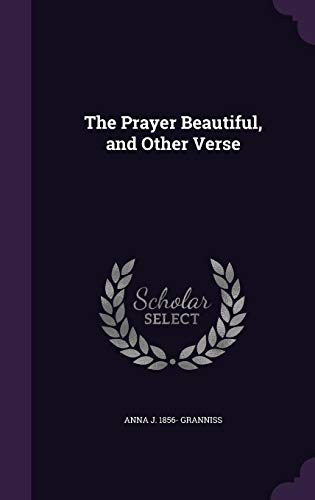 The Prayer Beautiful, and Other Verse