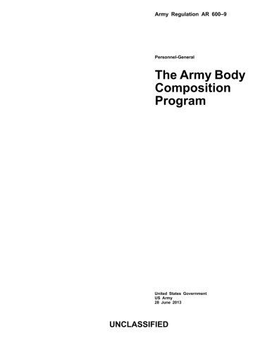 Army Regulation AR 600-9 The Army Body Composition Program  28 June 2013
