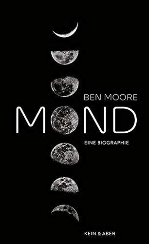 Mond: Eine Biografie